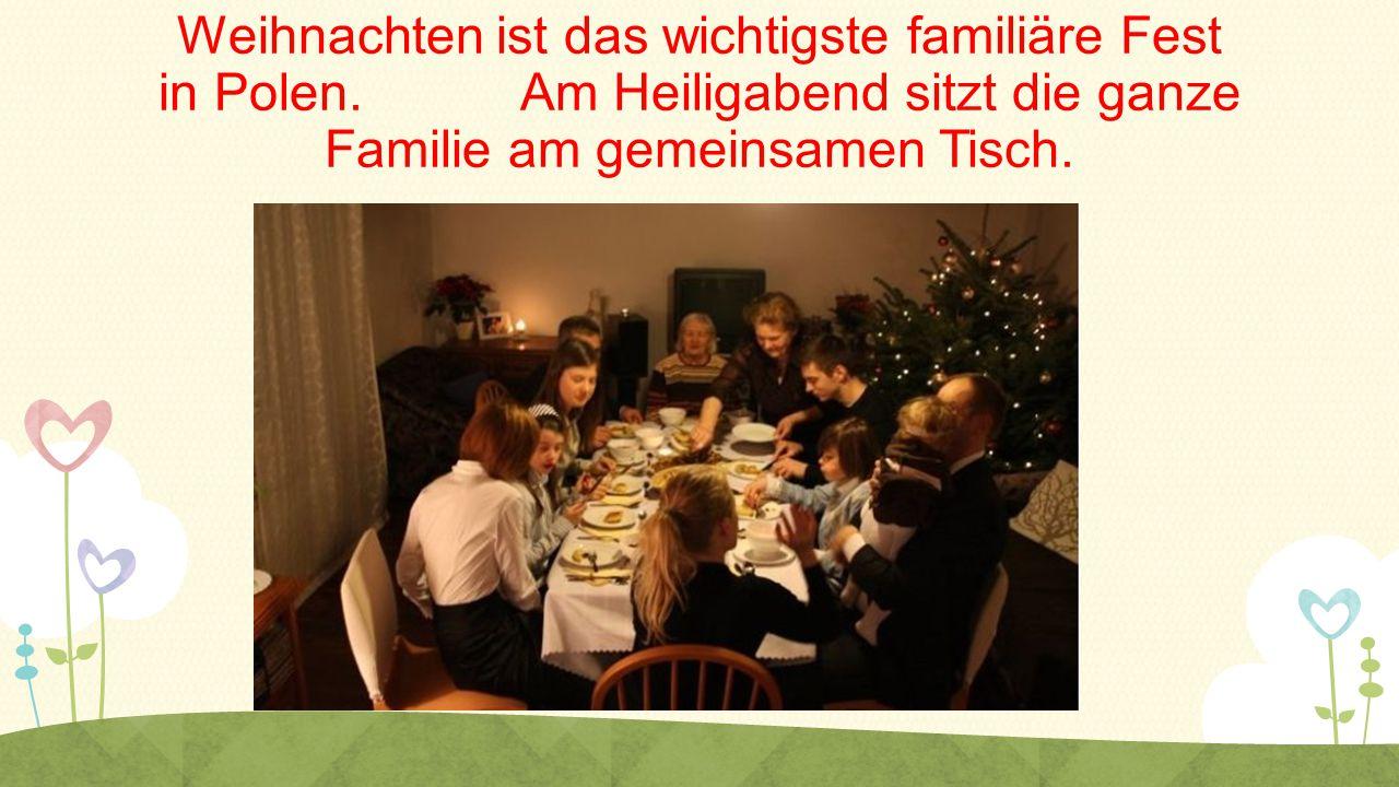Weihnachten ist das wichtigste familiäre Fest in Polen