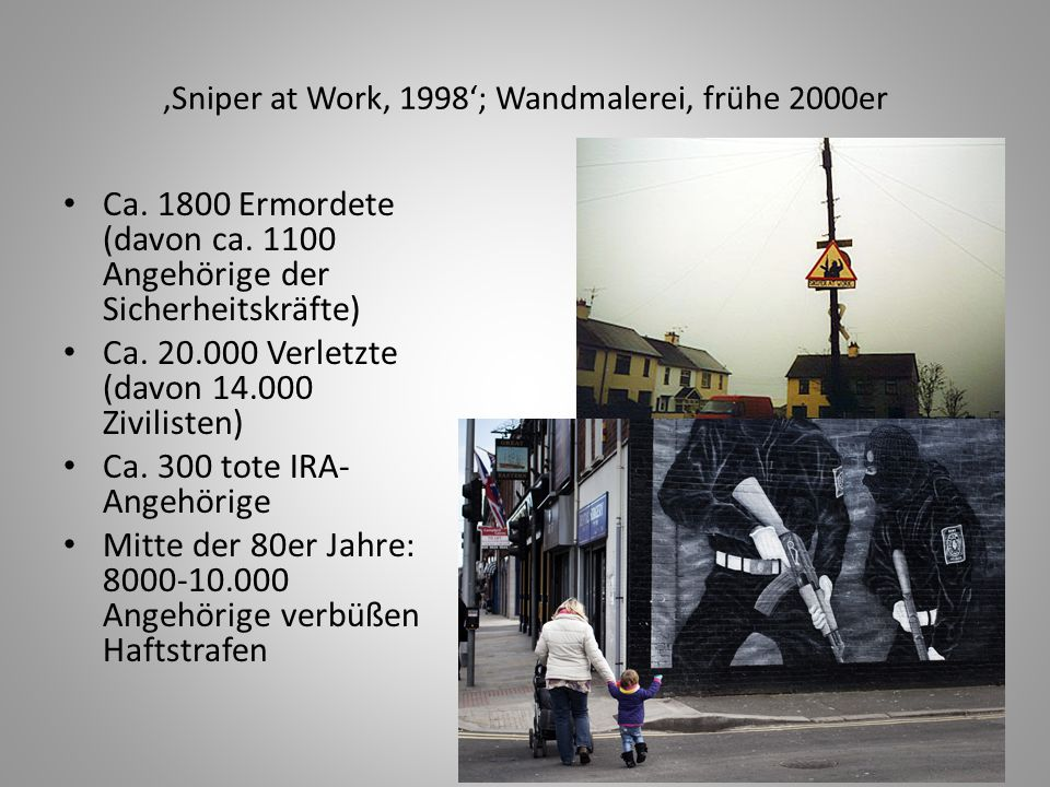 'Sniper at Work, 1998'; Wandmalerei, frühe 2000er