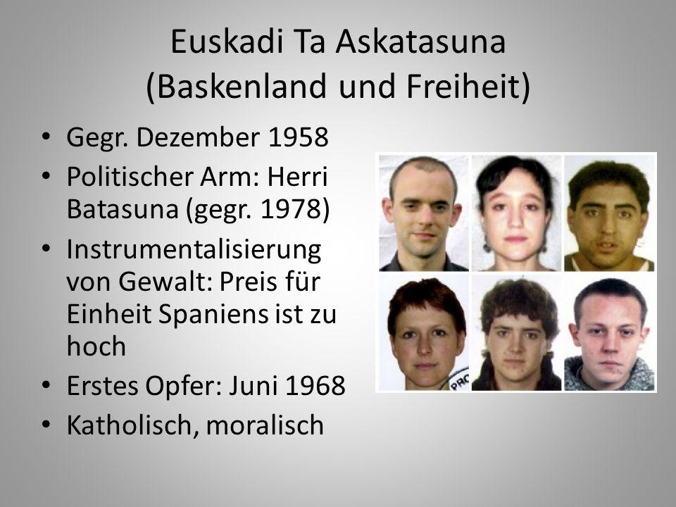 Euskadi Ta Askatasuna (Baskenland und Freiheit)