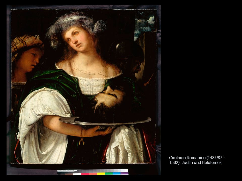 Girolamo Romanino (1484/87 - 1562), Judith und Holofernes