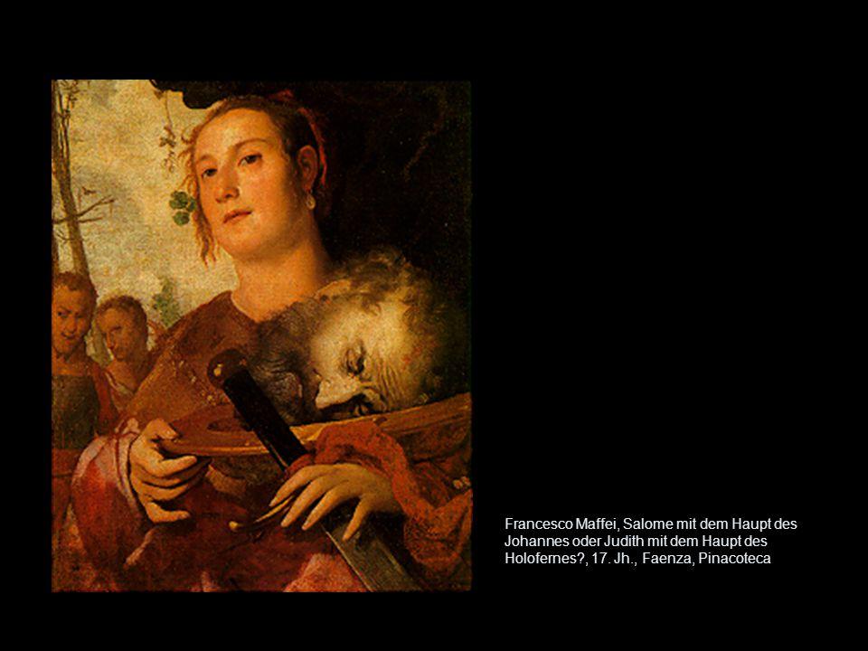 Francesco Maffei, Salome mit dem Haupt des Johannes oder Judith mit dem Haupt des Holofernes , 17.