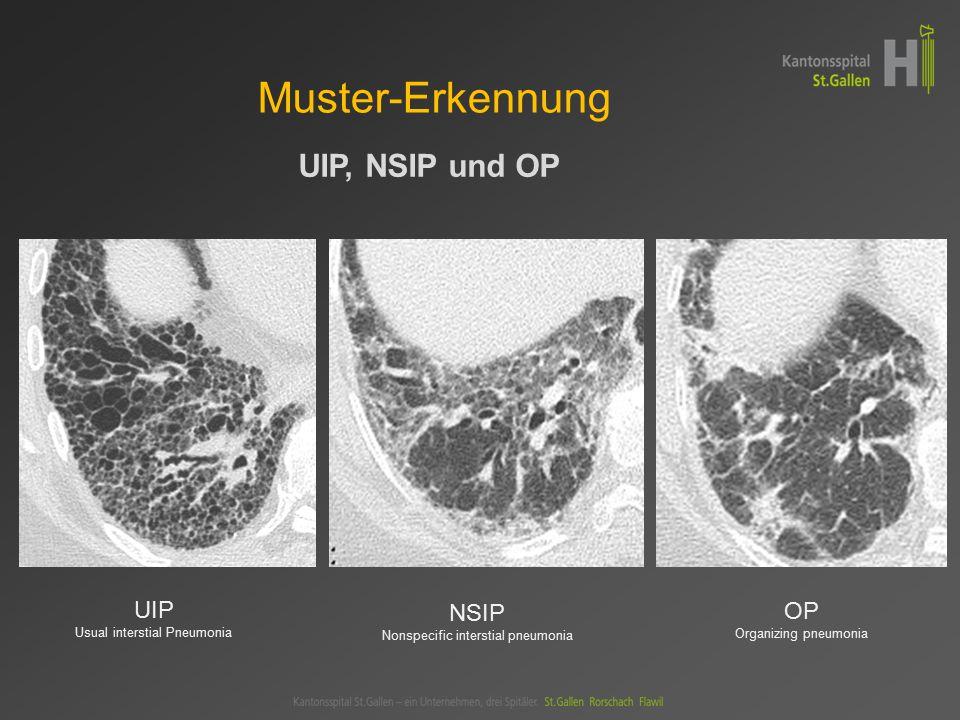 Muster-Erkennung UIP, NSIP und OP UIP NSIP OP