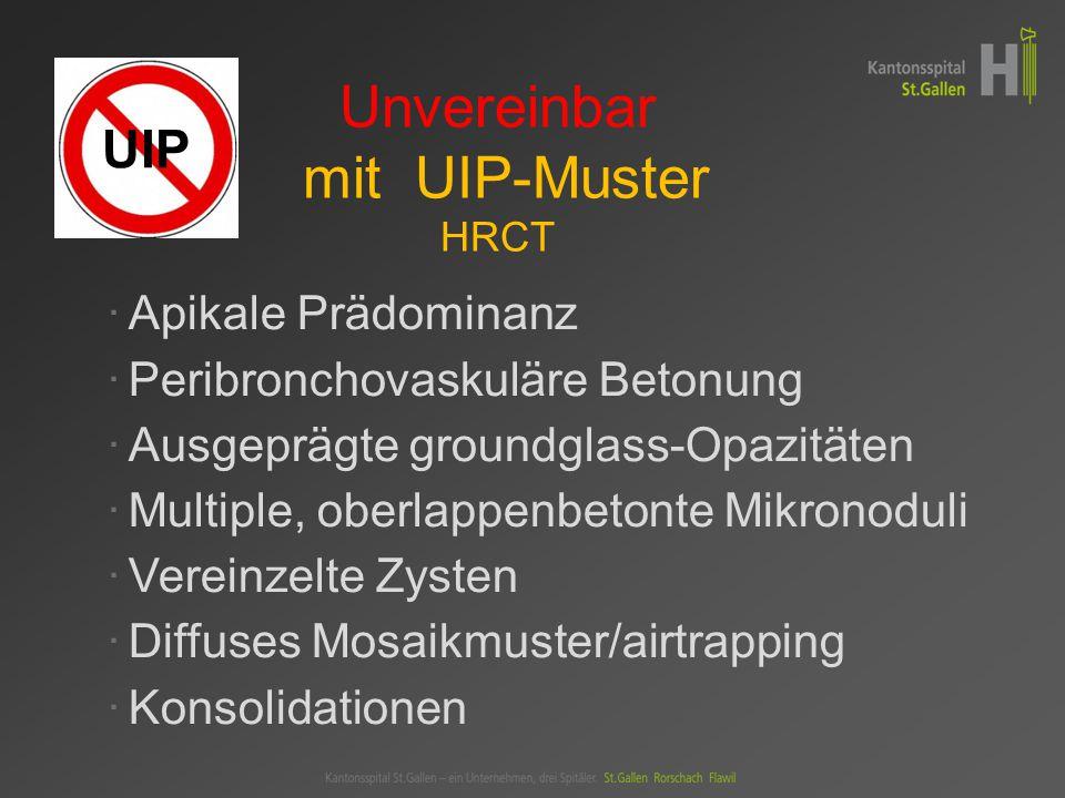 Unvereinbar mit UIP-Muster HRCT