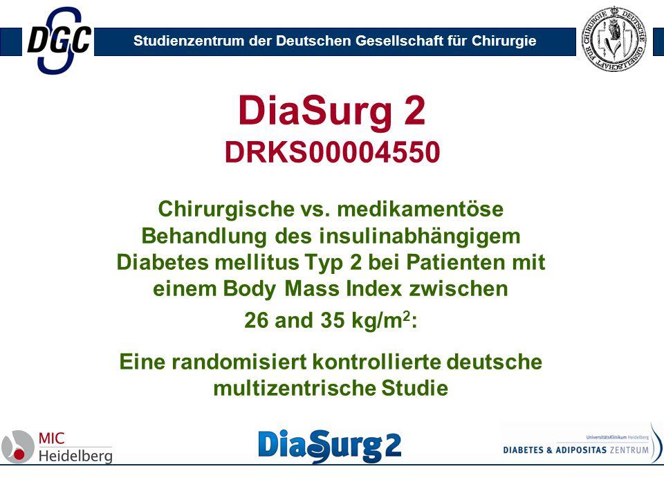 Eine randomisiert kontrollierte deutsche multizentrische Studie