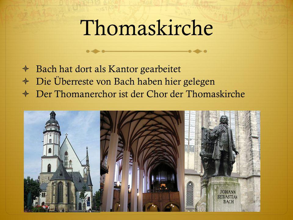 Thomaskirche Bach hat dort als Kantor gearbeitet