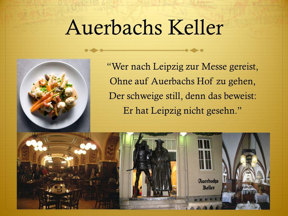 Auerbachs Keller Wer nach Leipzig zur Messe gereist,