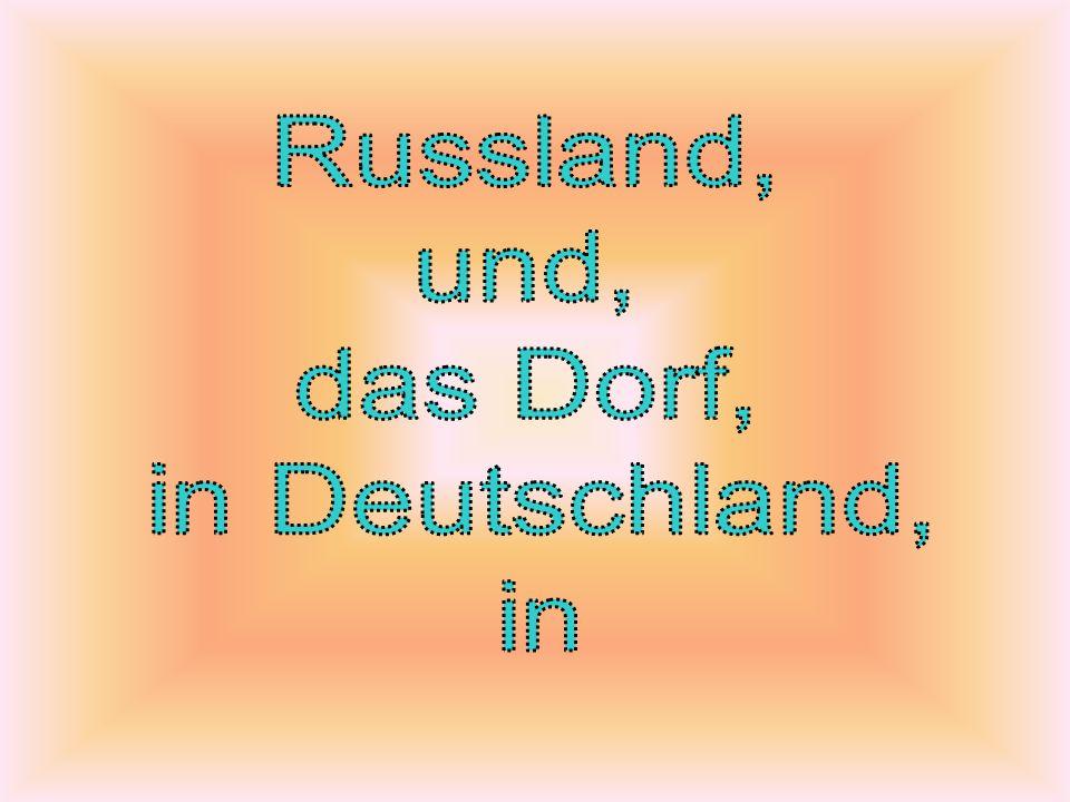 Russland, und, das Dorf, in Deutschland, in
