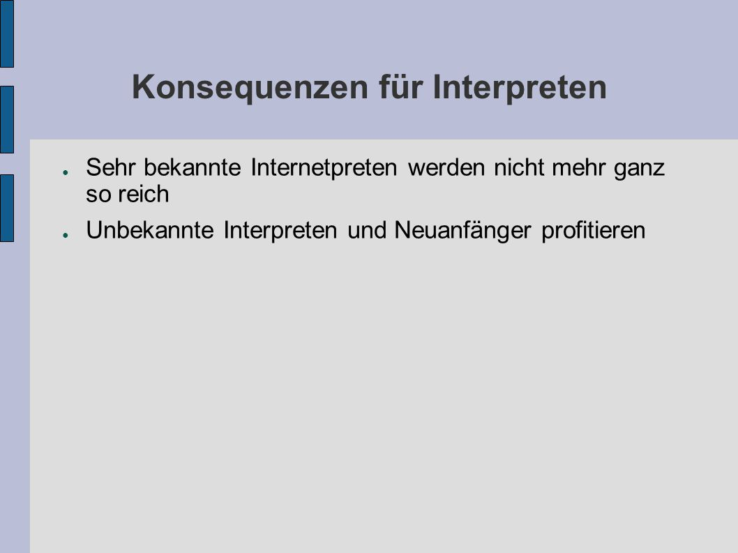 Konsequenzen für Interpreten