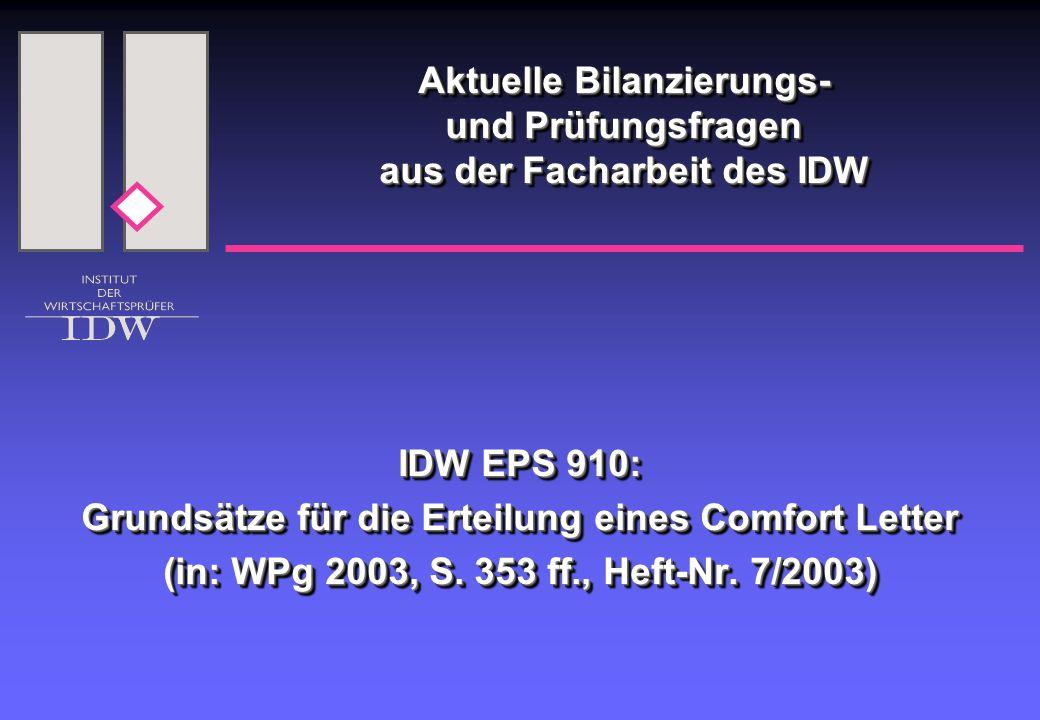 Aktuelle Bilanzierungs- und Prüfungsfragen aus der Facharbeit des IDW