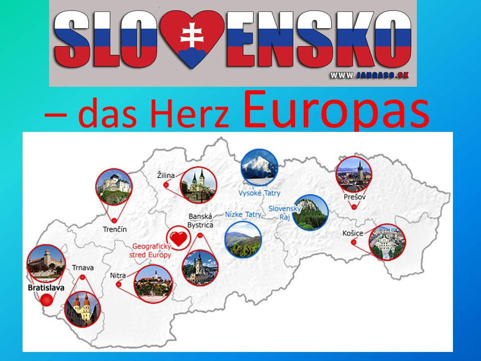 – das Herz Europas