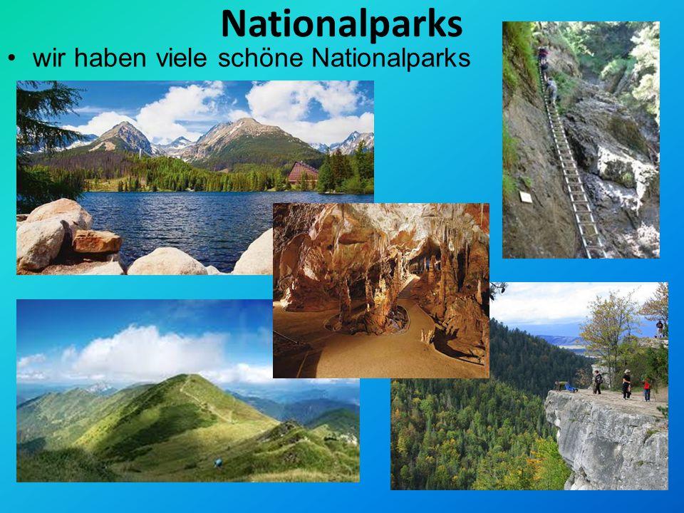 Nationalparks wir haben viele schöne Nationalparks