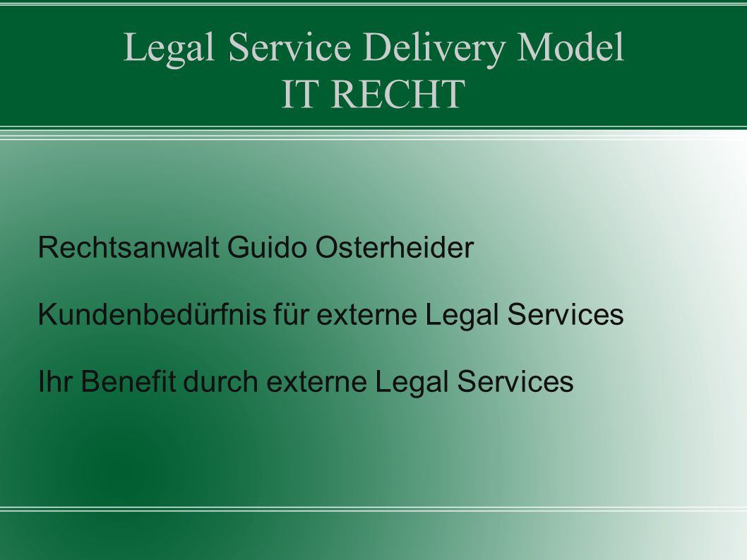 Legal Service Delivery Model IT RECHT