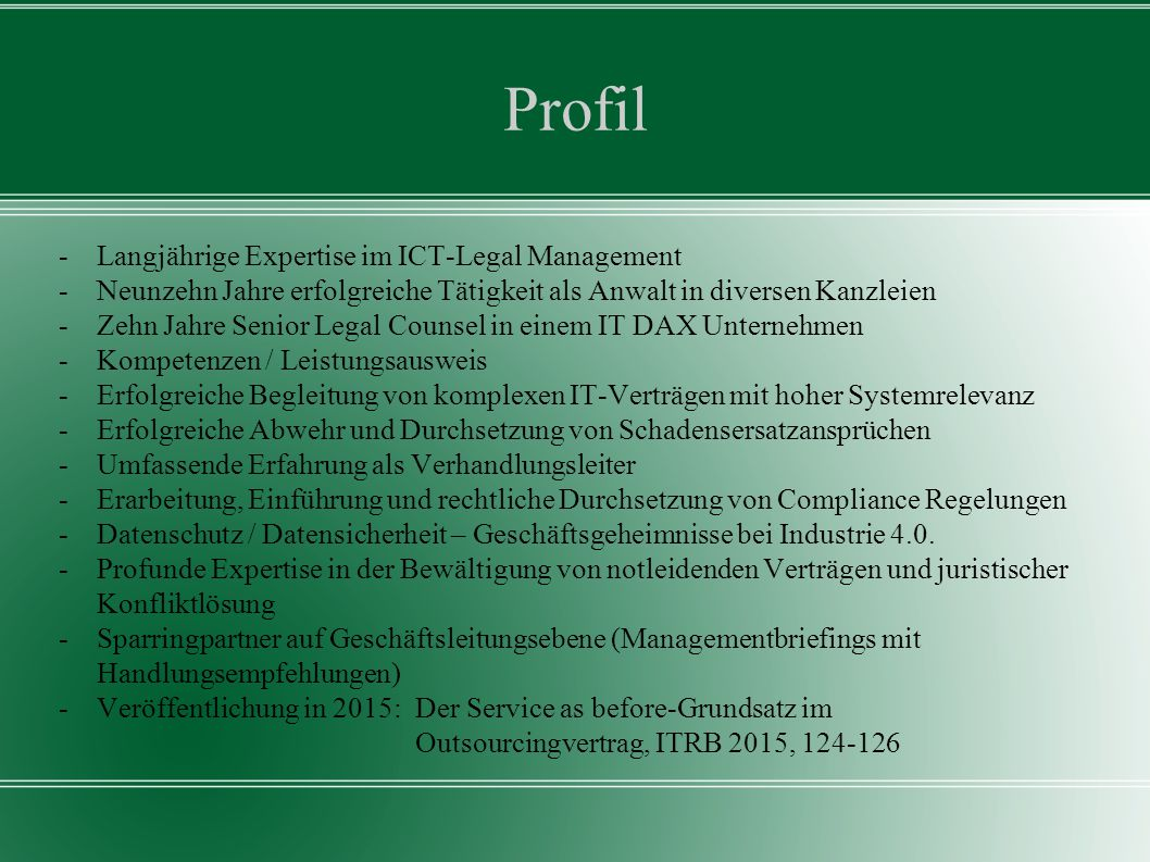 Profil - Langjährige Expertise im ICT-Legal Management