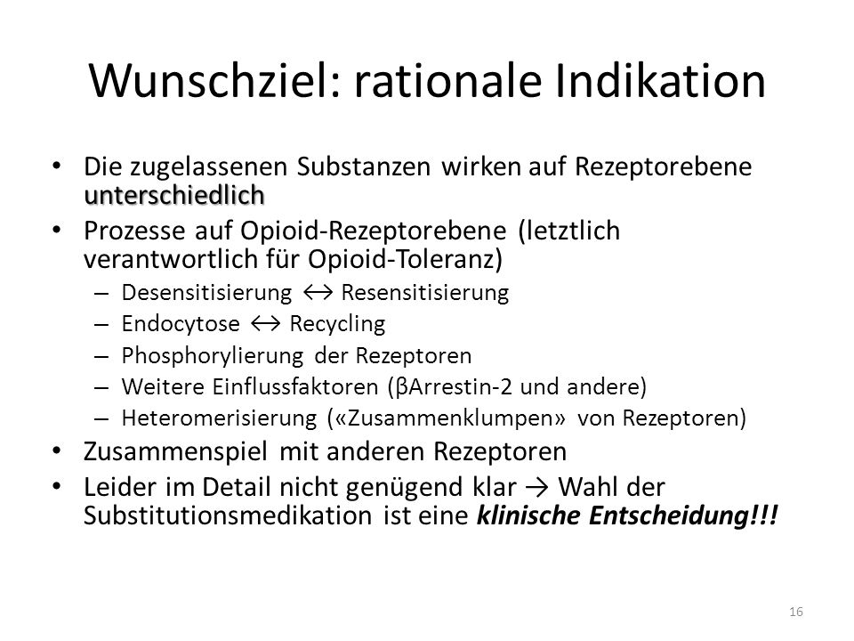 Wunschziel: rationale Indikation