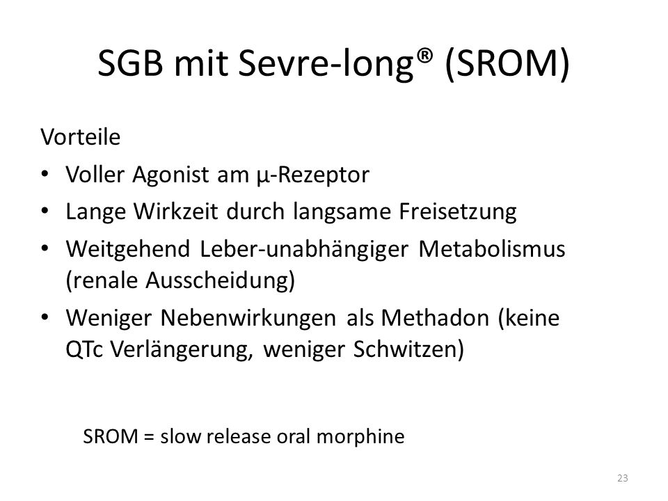 SGB mit Sevre-long® (SROM)