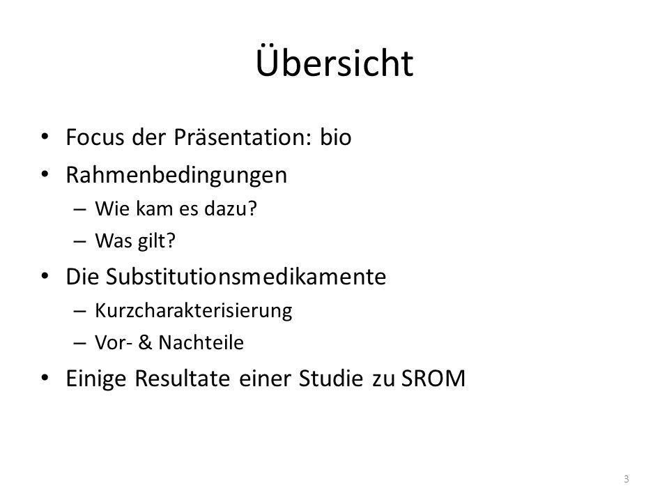 Übersicht Focus der Präsentation: bio Rahmenbedingungen