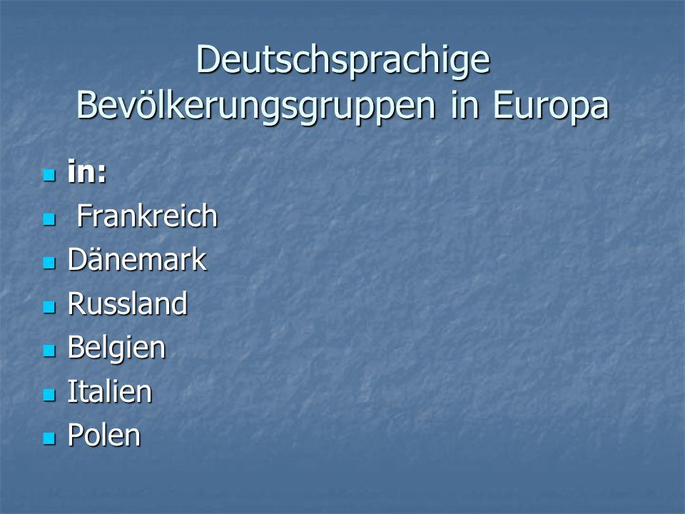 Deutschsprachige Bevölkerungsgruppen in Europa