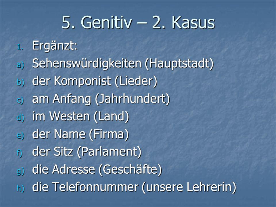 5. Genitiv – 2. Kasus Ergänzt: Sehenswürdigkeiten (Hauptstadt)