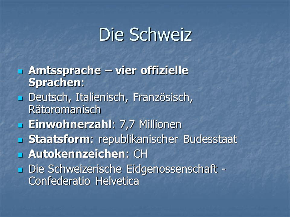 Die Schweiz Amtssprache – vier offizielle Sprachen: