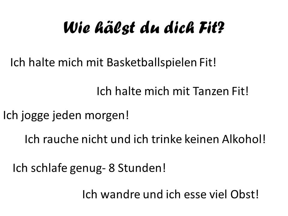 Wie hälst du dich Fit Ich halte mich mit Basketballspielen Fit!