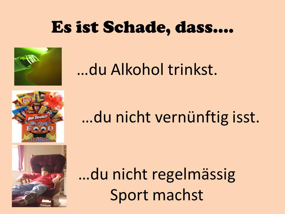 …du nicht regelmässig Sport machst
