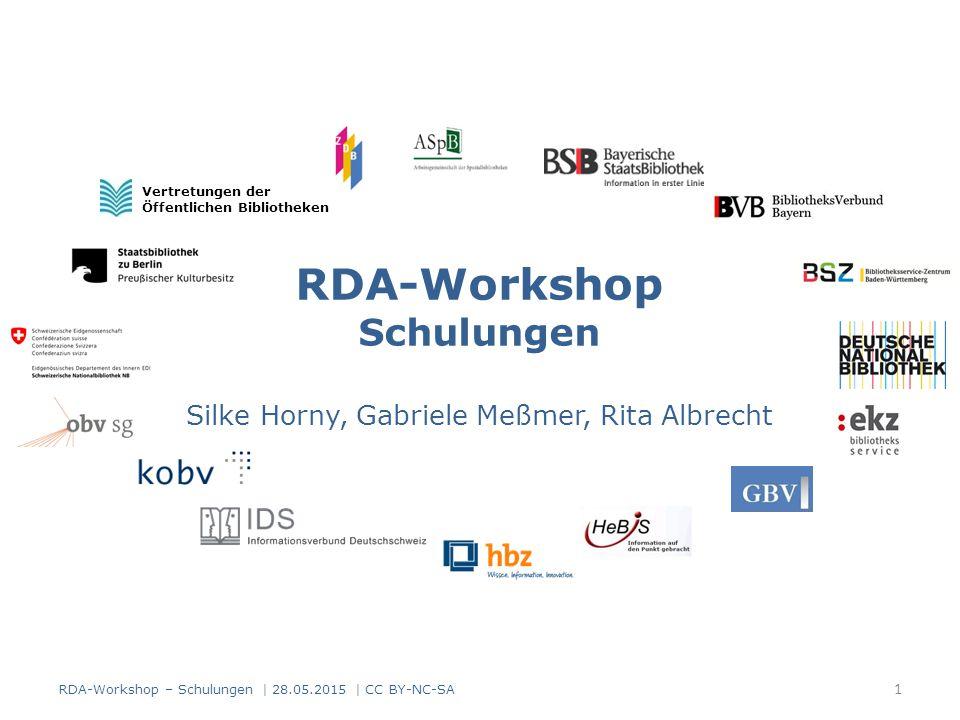 RDA-Workshop Schulungen Silke Horny, Gabriele Meßmer, Rita Albrecht