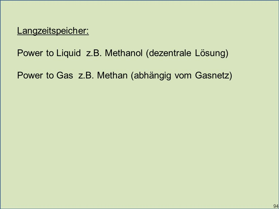 Power to Liquid z.B. Methanol (dezentrale Lösung)