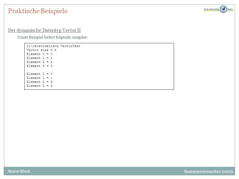 Praktische Beispiele Der dynamische Datentyp Vector II