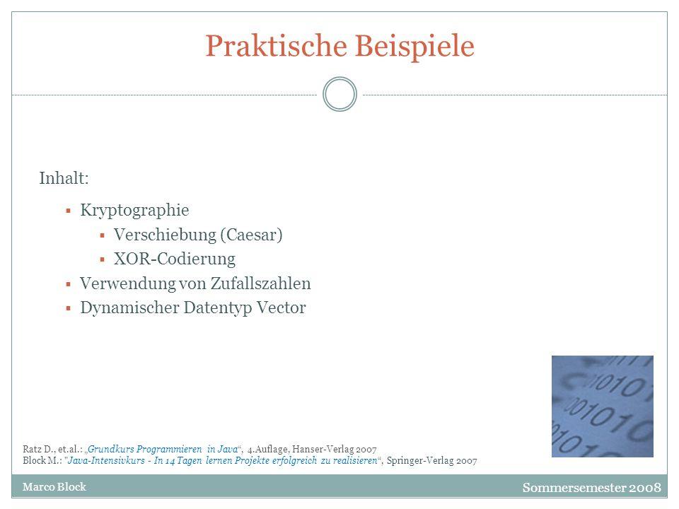 Praktische Beispiele Inhalt: Kryptographie Verschiebung (Caesar)