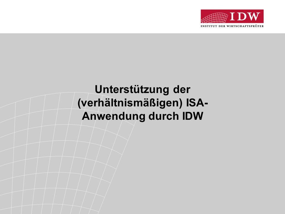 Unterstützung der (verhältnismäßigen) ISA-Anwendung durch IDW