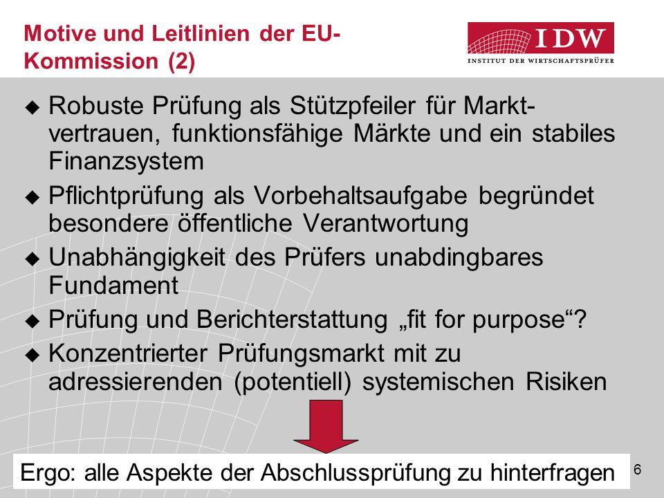 Motive und Leitlinien der EU-Kommission (2)