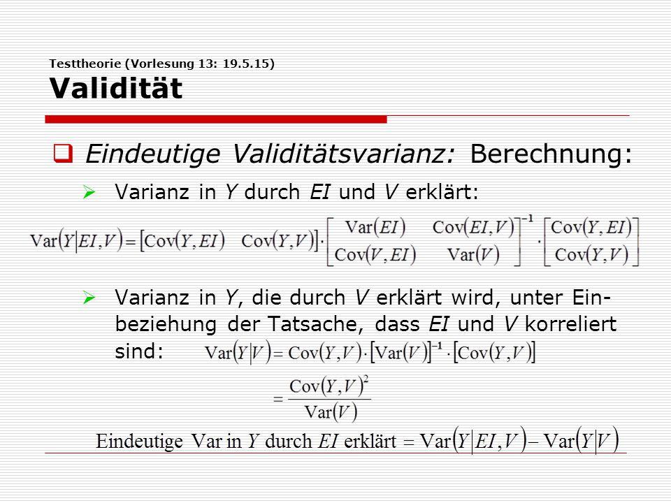 Testtheorie (Vorlesung 13: 19.5.15) Validität