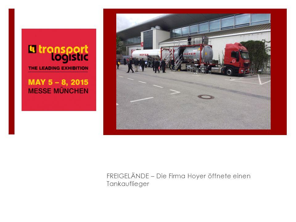 FREIGELÄNDE – Die Firma Hoyer öffnete einen Tankauflieger