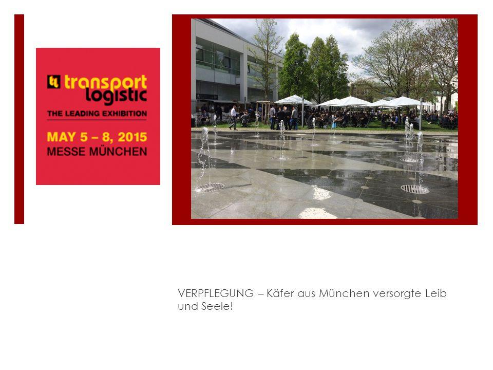 VERPFLEGUNG – Käfer aus München versorgte Leib und Seele!
