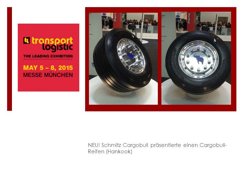 NEU! Schmitz Cargobull präsentierte einen Cargobull-Reifen (Hankook)