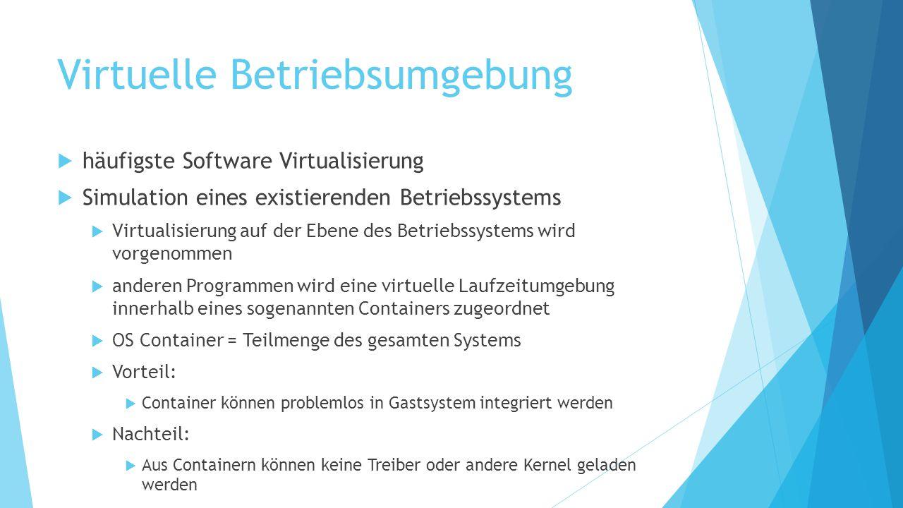 Virtuelle Betriebsumgebung
