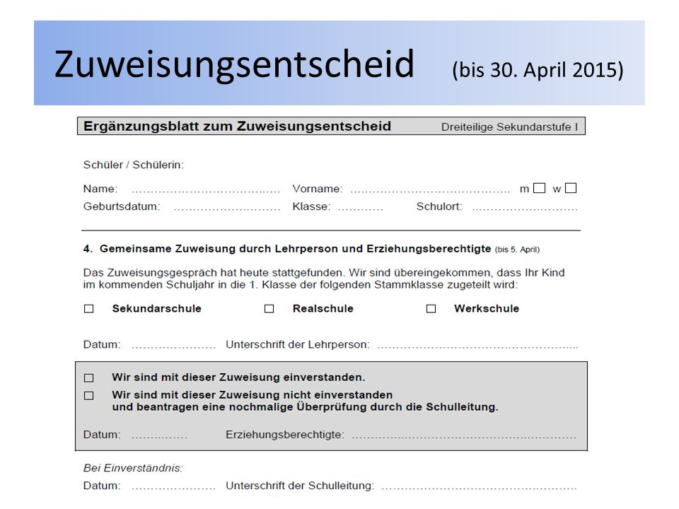 Zuweisungsentscheid (bis 30. April 2015)