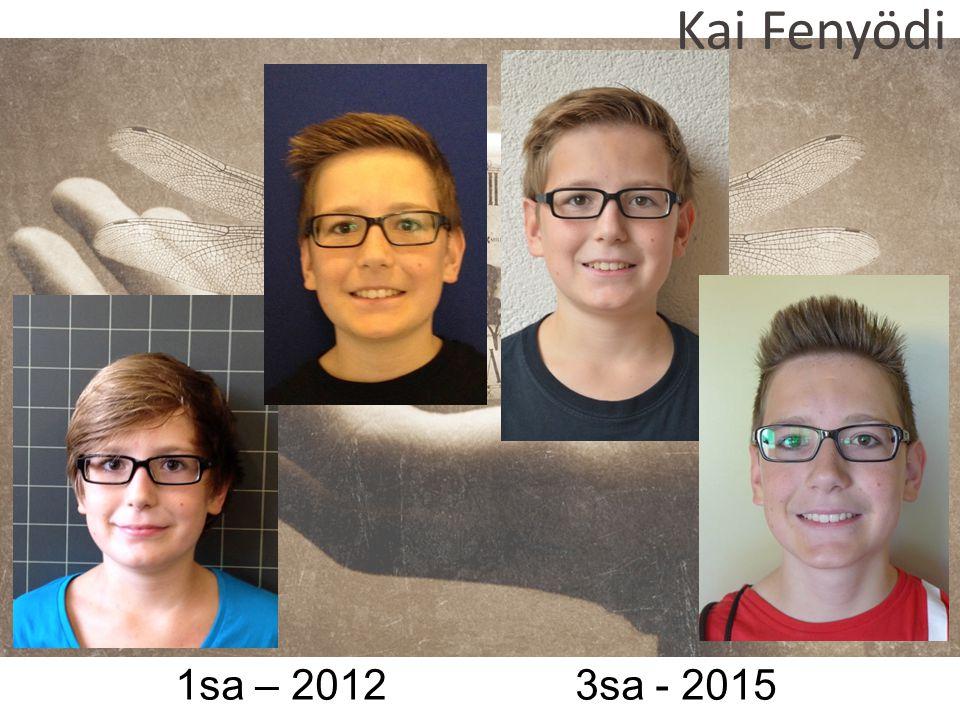 Kai Fenyödi 1sa – 2012 3sa - 2015