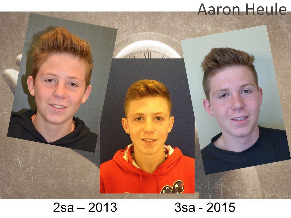 Aaron Heule 2sa – 2013 3sa - 2015