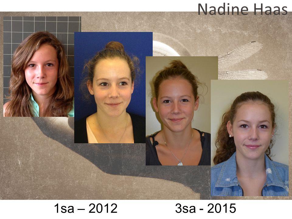 Nadine Haas 1sa – 2012 3sa - 2015