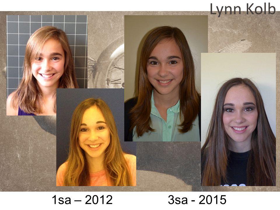 Lynn Kolb 1sa – 2012 3sa - 2015