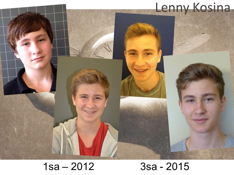 Lenny Kosina 1sa – 2012 3sa - 2015