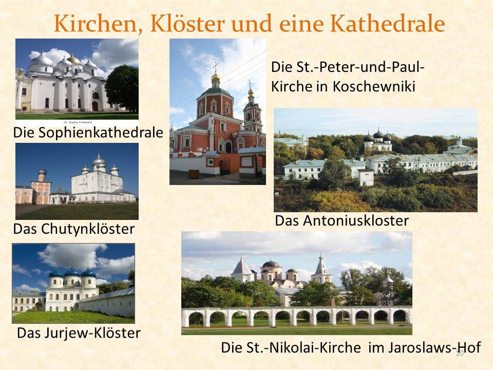 Kirchen, Klöster und eine Kathedrale