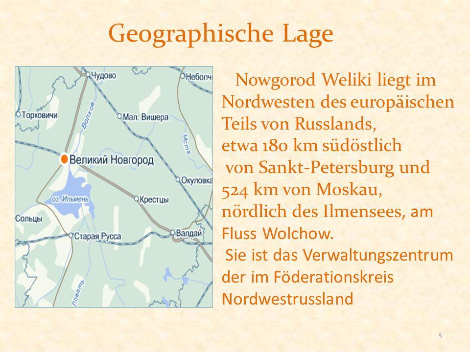 Geographische Lage Nowgorod Weliki liegt im