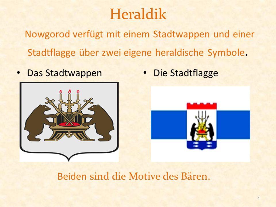 Heraldik Nowgorod verfügt mit einem Stadtwappen und einer Stadtflagge über zwei eigene heraldische Symbole.