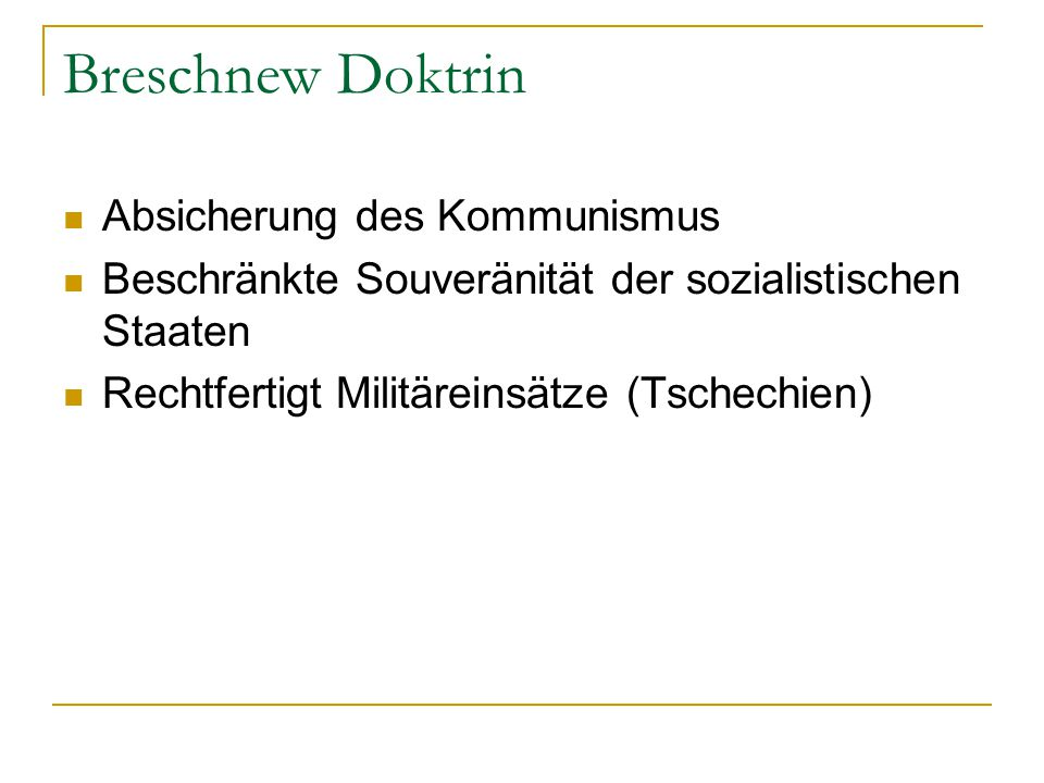 Breschnew Doktrin Absicherung des Kommunismus