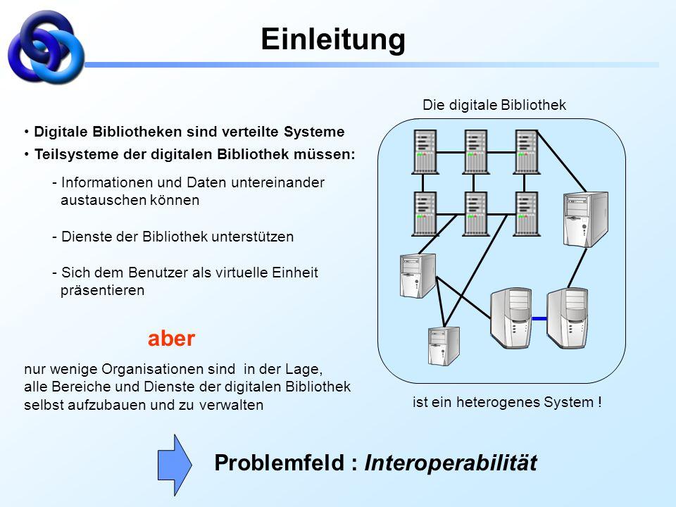 Einleitung aber Problemfeld : Interoperabilität