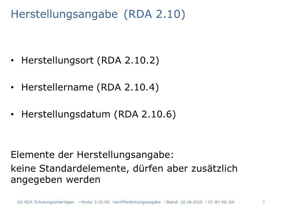 Herstellungsangabe (RDA 2.10)