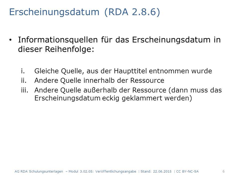 Erscheinungsdatum (RDA 2.8.6)