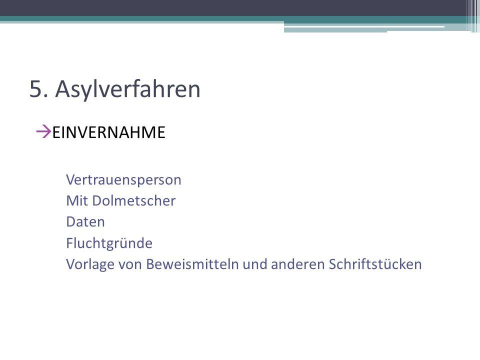 5. Asylverfahren EINVERNAHME Vertrauensperson Mit Dolmetscher Daten